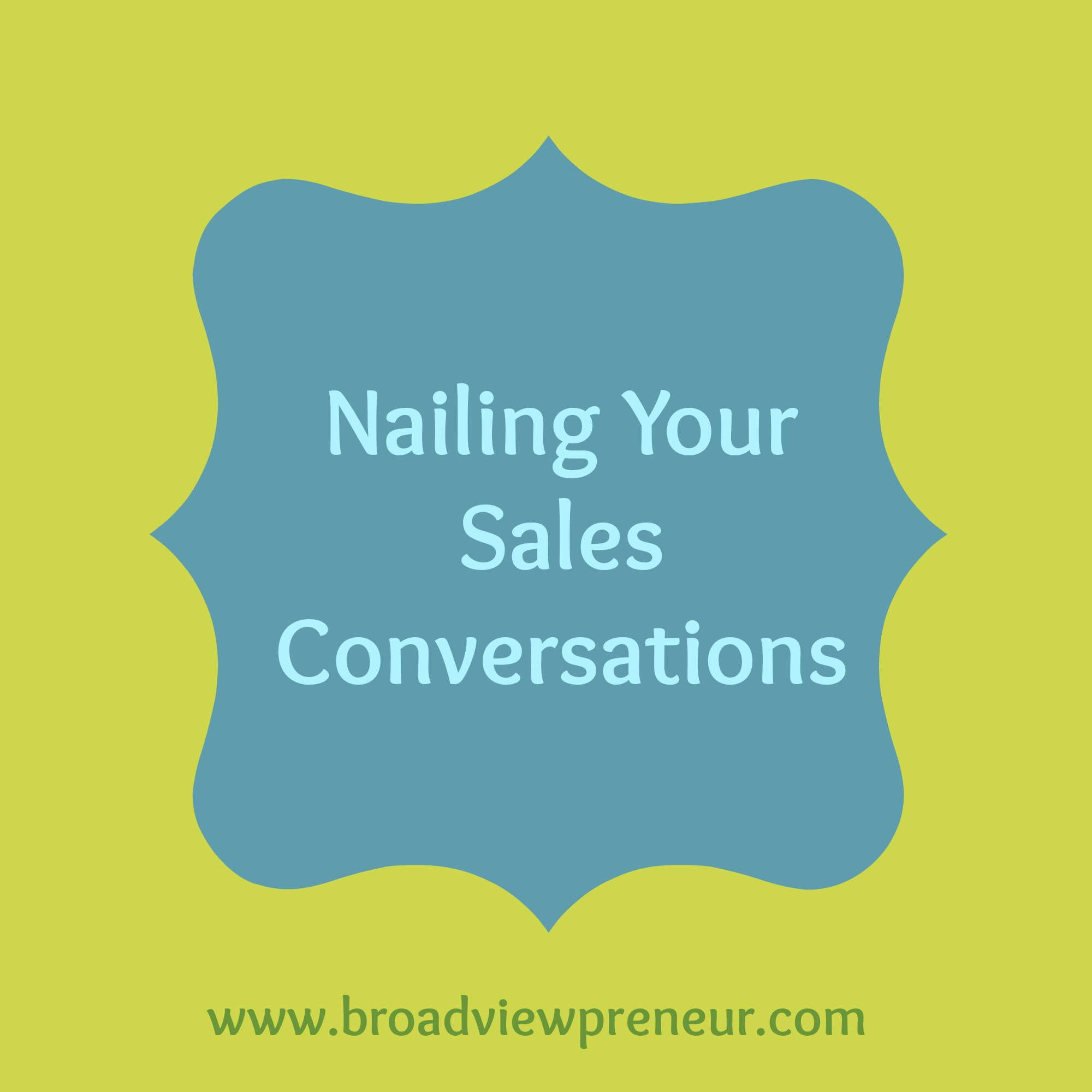 Nailing Your Sales Convesations