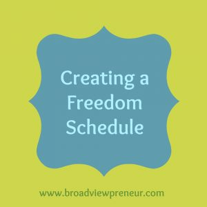 Creating a Freedom Schedule