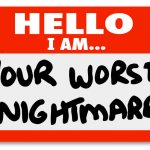 Nightmare Clients – How They Affect Your Business