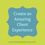 Creating an Amazing Client Experience