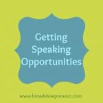 Getting Speaking Opportunities