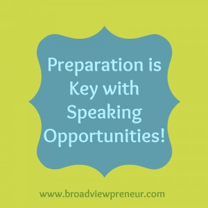 Preparation is Key with Speaking Opportunities