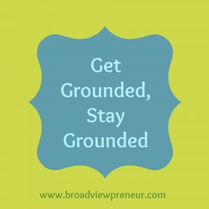 Get Grounded Stay Grounded