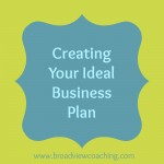 Creating Your Ideal Business Plan