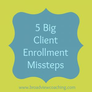 5 big client enrollment missteps