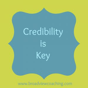 Credibility is key