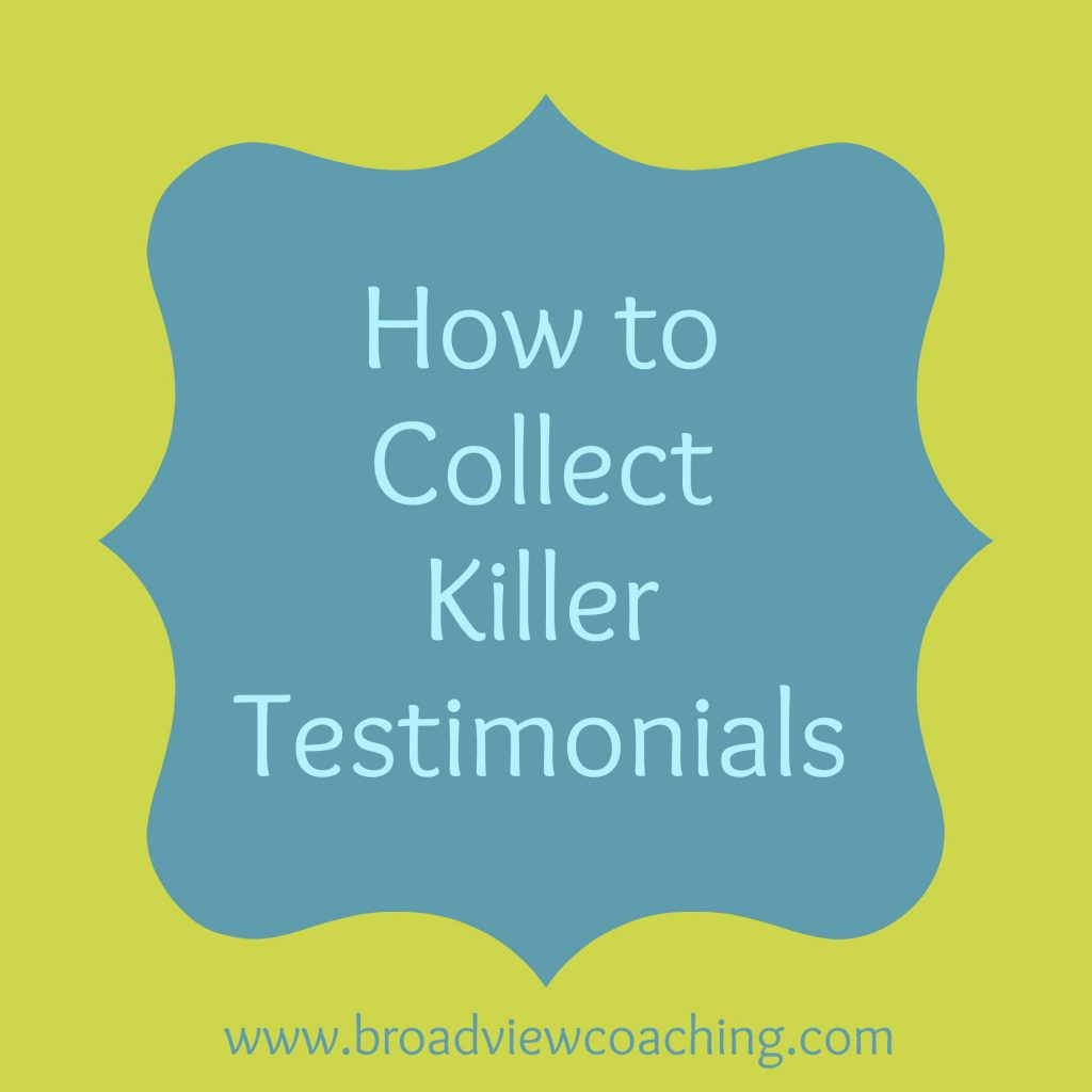 How to collect killer testimonials