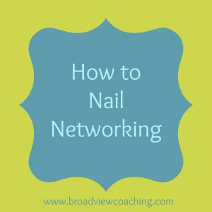 How to nail networking