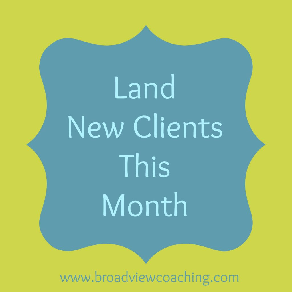 A quick way to land new clients this month