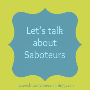 Let's talk about saboteurs