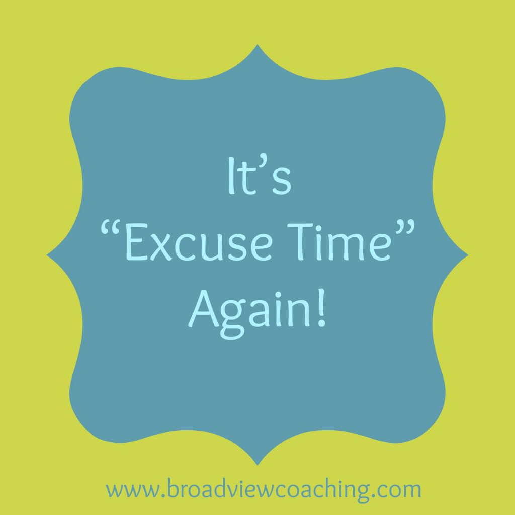 It's excuse time again