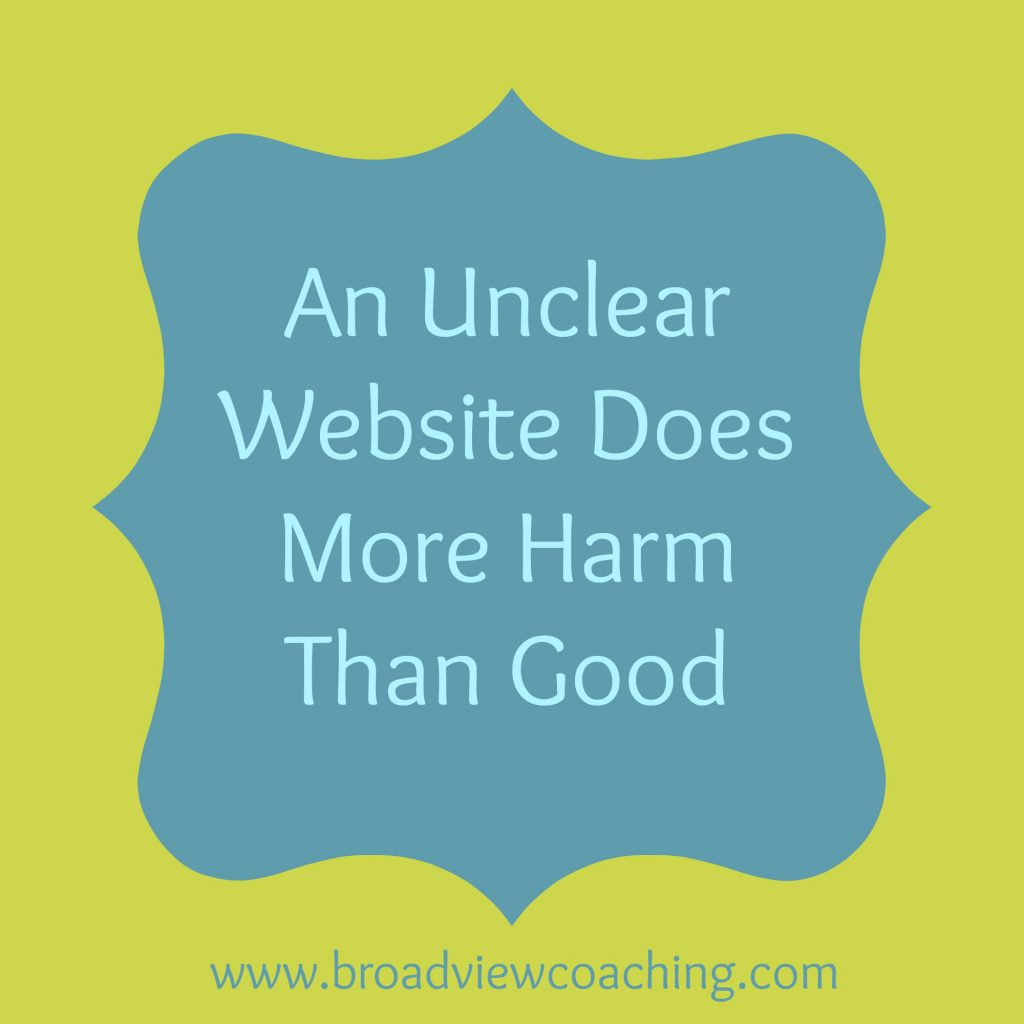 An Unclear Website Does More Harm than Good