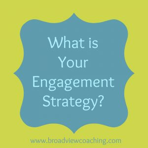 what is your engagement strategy