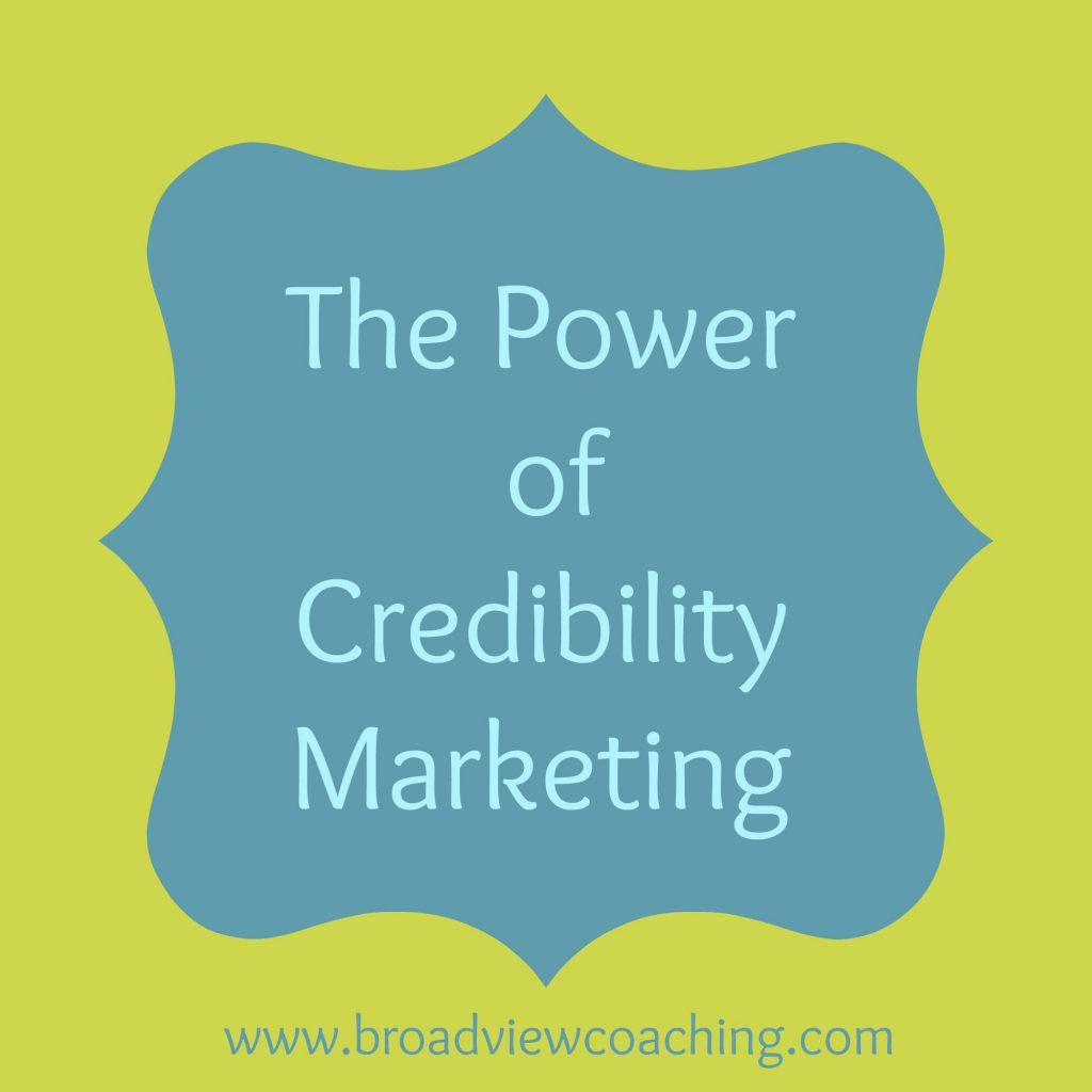 Power of Credibility Marketing