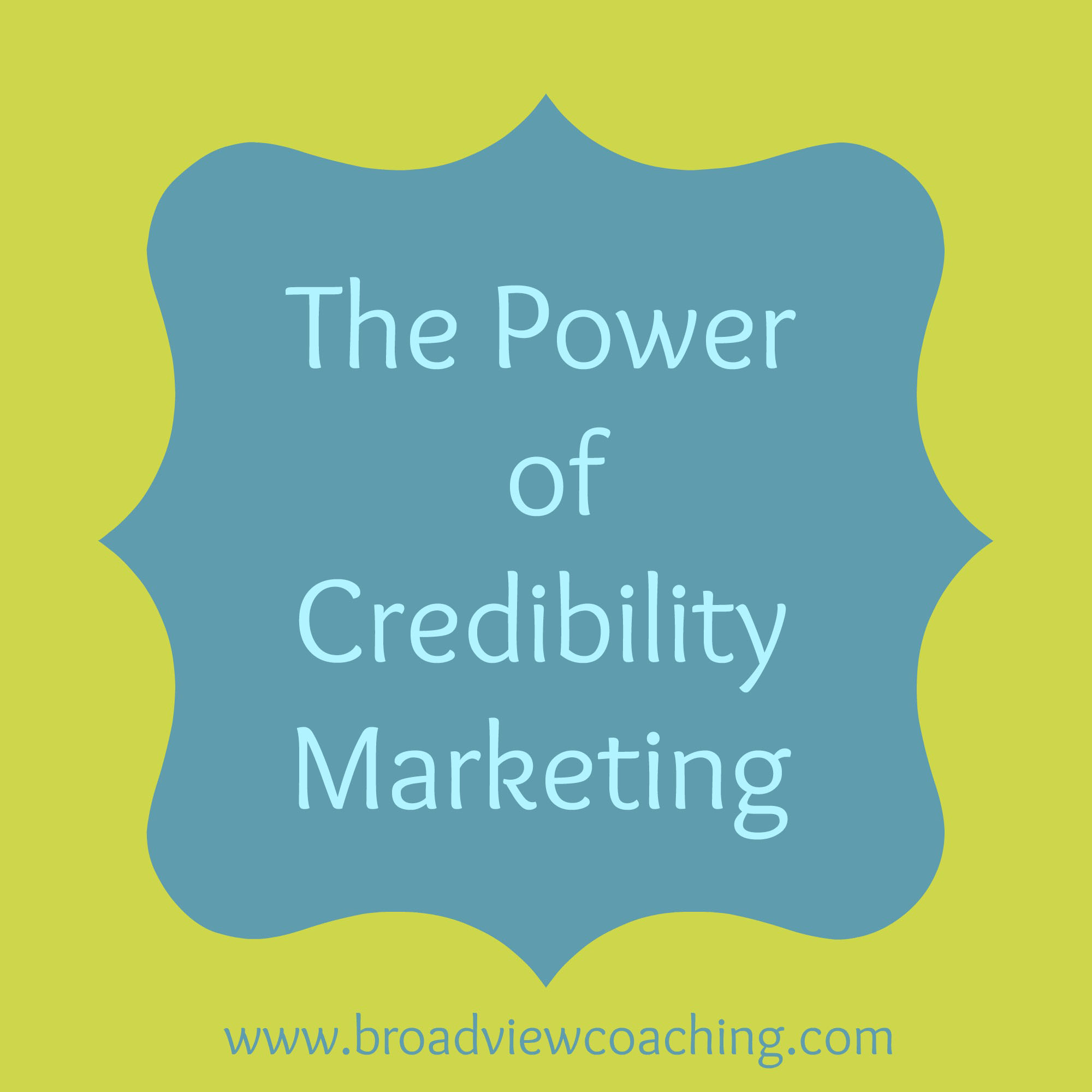 Power of Credibility Marketing