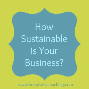 How sustainable is your business?