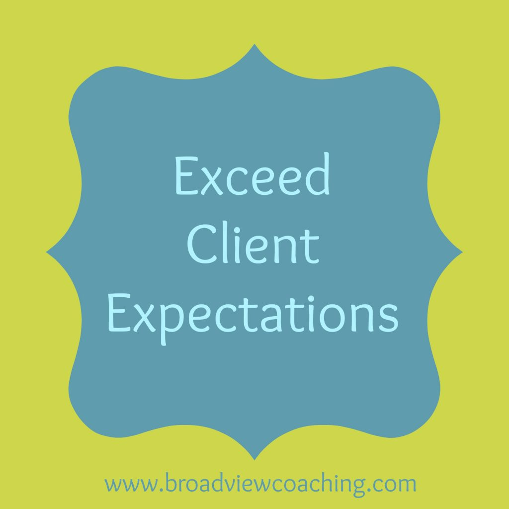 Exceed Expectations in your coaching practice