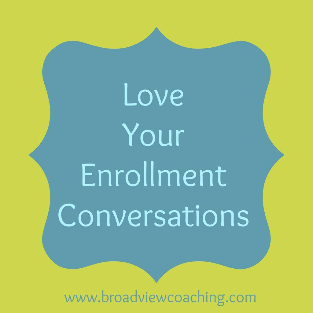 Love your enrollment conversations