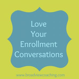 Love your enrollment conversations