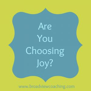 Are you choosing joy in your business?