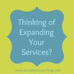 4 Questions to Ask Before Expanding Your Services